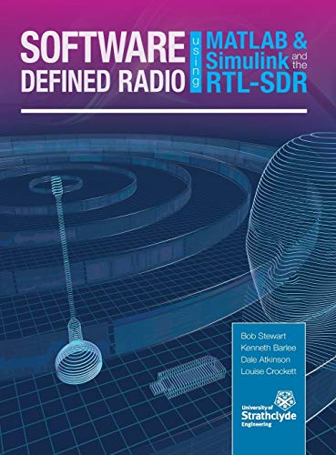 9780992978723: Software Defined Radio using MATLAB & Simulink and the RTL-SDR