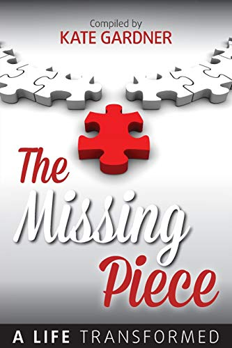 The Missing Piece - A Life Transformed: Patricia LeBlanc
