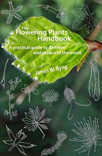 9780992999308: The Flowering Plants Handbook: A Practical Guide to Families and Genera of the World