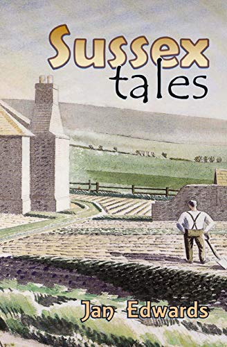 Sussex Tales: Edwards, Jan