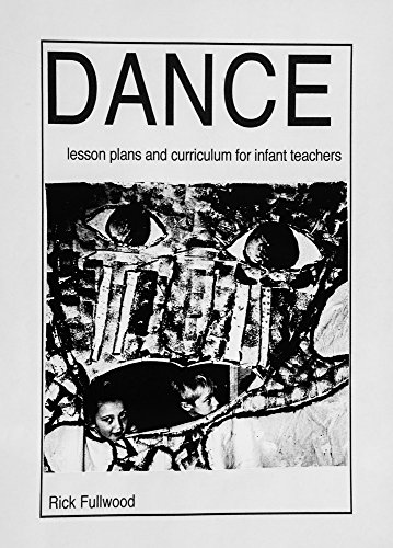 9780993003202: Dance: Lesson Plans and Curriculum for Infant Teachers