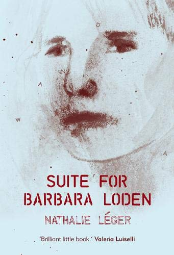 9780993009303: Suite for Barbara Loden