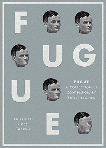 9780993012709: Fugue: A Collection of Contemporary Short Stories