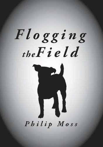 9780993022371: Flogging the Field