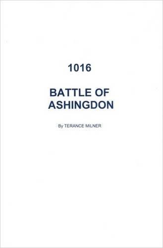 9780993025204: 1016 Battle of Ashingdon
