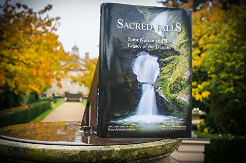 9780993028205: Sacred Falls: St Nectan and the Lagacy of the Dragon