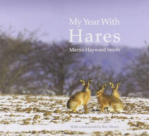 My Year with Hares: Martin Hayward Smith