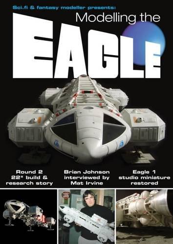 9780993032059: Modelling the Eagle