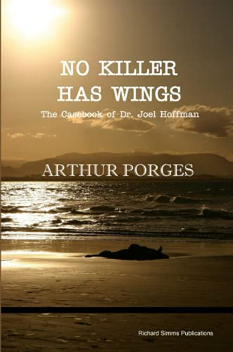 9780993038723: No Killer Has Wings: The Casebook of Dr. Joel Hoffman