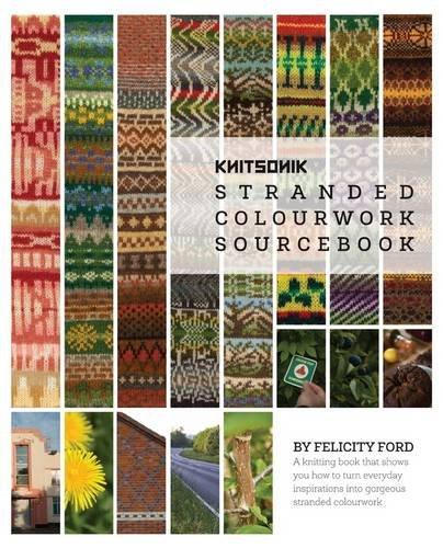 9780993041501: Knitsonik Stranded Colourwork Sourcebook