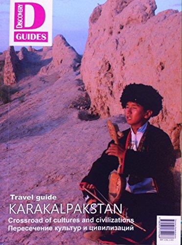 9780993044472: Karakalpakstan (Discovery Guides)