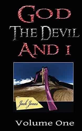 God the Devil and I: 1 (Paperback)