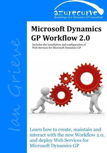 9780993055621: Microsoft Dynamics GP Workflow 2.0: Microsoft Dynamics GP Workflow 2.0