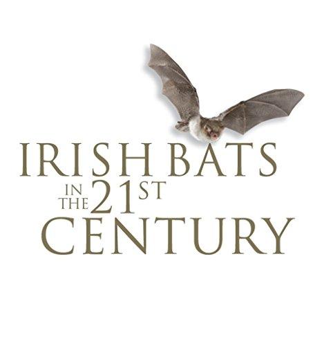 Irish Bats in the 21st Century: Roche, Niamh; Aughney, Tina; Marnell, Ferdia & Lundy, Mattieu: