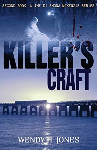 Killer's Craft: A DI Shona McKenzie Mystery (The DI Shona McKenzie Mysteries) (Volume 2): ...
