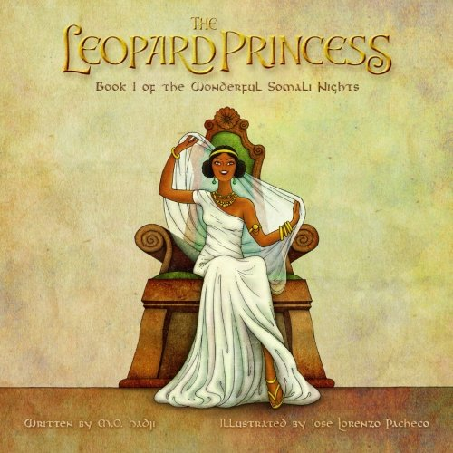 The Leopard Princess: Wonderful Somali Nights Book: M.O. Hadji