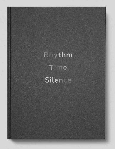 9780993084331: Chillida: Rhythm-Time-Silence