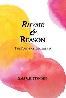 9780993088018: Rhyme and Reason: The Poetry of Leadership
