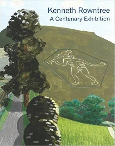 Kenneth Rowntree - A Centenary Exhibition: Harry Moore-Gwyn,Sacha Llewellyn,Paul