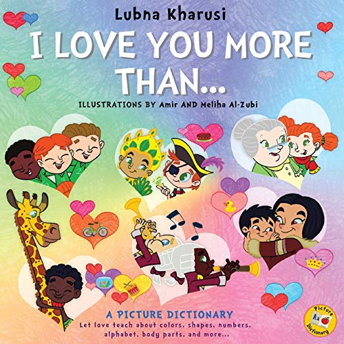 I Love You More Than.: A Picture: Lubna Kharusi