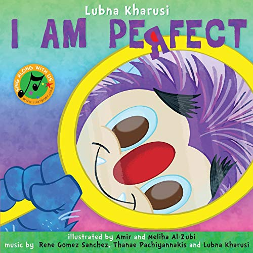 I Am Perfect- A Song Book (Paperback): Lubna Kharusi