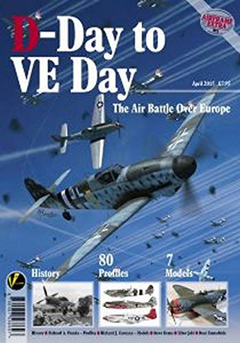 D-Day To VE Day: The Air Battle: Franks, Richard.