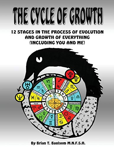 9780993092633: The Cycle Of Growth: 12 Stages in the Process of Evolution and Growth of Everything (including you and me)