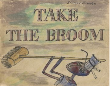 9780993107702: Take the Broom