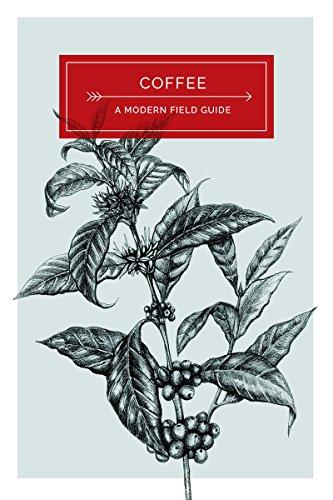 9780993114809: Coffee: a Modern Field Guide