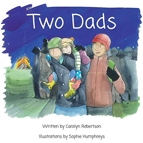 9780993115301: Two Dads: A book about adoption