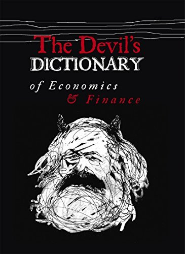The Devil's Dictionary of Economics and Finance: Pavel Kohout