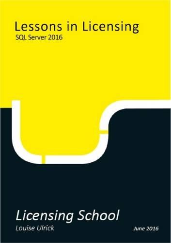 9780993125171: Lessons in Licensing: SQL Server 2016