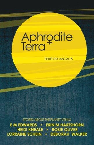 9780993141751: Aphrodite Terra: Stories about Venus