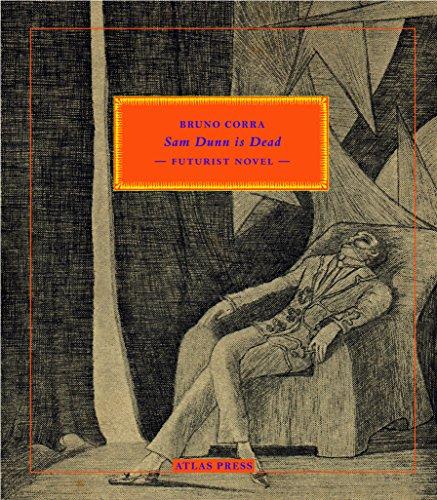 9780993148705: Sam Dunn is Dead: Futurist Novel