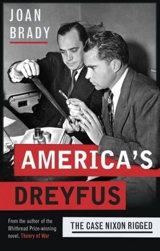 9780993153327: America's Dreyfus: The Case Nixon Rigged