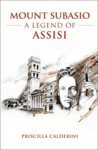 9780993156601: Mount Subasio: A Legend of Assisi