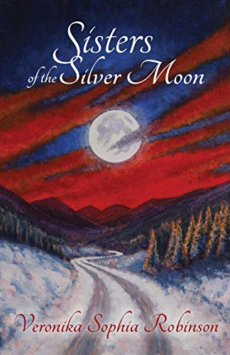 9780993158612: Sisters of the Silver Moon (The Gypsy Moon trilogy)