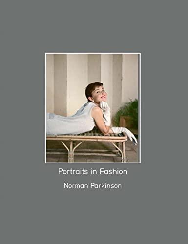 9780993166112: Portraits in Fashion: Norman Parkinson