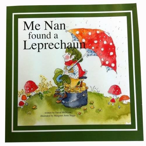 Me Nan Found a Leprechaun: David McNiven