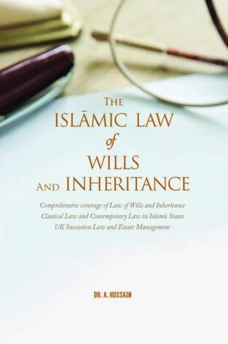 9780993170102: The Islamic Law of Wills and Inheritance