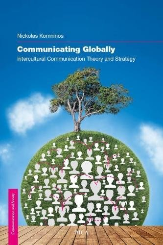 9780993172434: Communicating Globally: Intercultural Communication Theory and Strategy