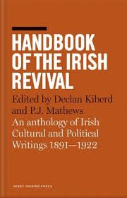 9780993180019: Handbook of the Irish Revival: An Anthology of Irish Cultural and Political Writings 1891 - 1922