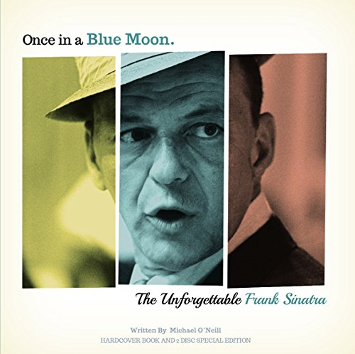 9780993181276: Once in a Blue Moon: The Unforgettable Frank Sinatra