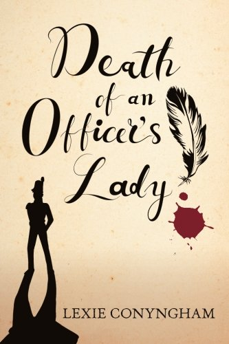Death of an Officer's Lady (Murray of Letho) (Volume 7): Conyngham, Lexie