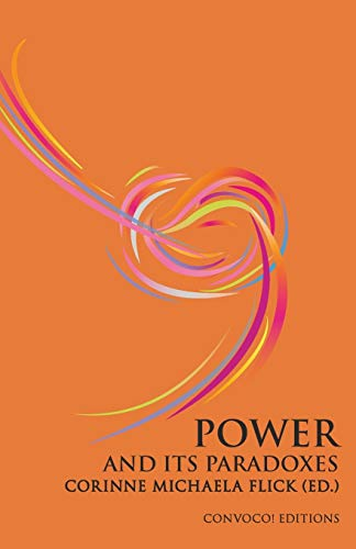 9780993195327: Power and its Paradoxes (Convoco! Editions)