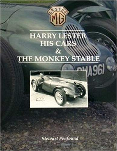 9780993197901: Harry Lester, His Cars & the Monkey Stable