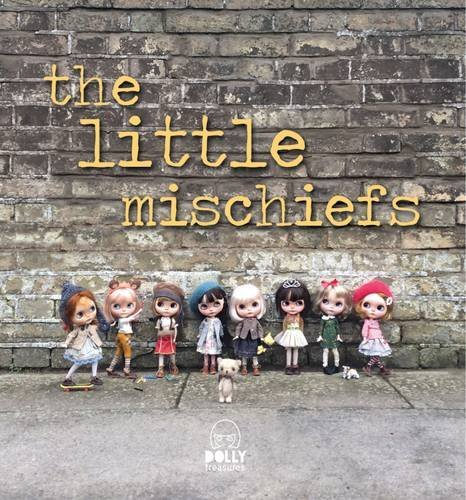 9780993200502: The Little Mischiefs