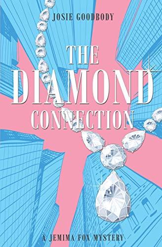 The Diamond Connection: A Jemima Fox Mystery