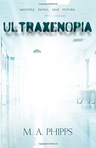 9780993217708: Ultraxenopia (Project W. A. R.) (Volume 1)