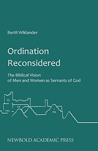9780993218842: Ordination Reconsidered: The Biblical Vision of Men and Women as Servants of God